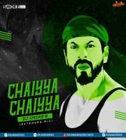 Chaiyya Chaiyya (Extended Mix) DJ SMOKE B