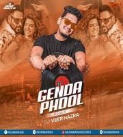 Genda Phool (Remix) DJ Veer Hazra