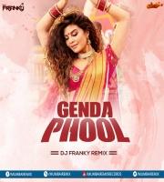 Badshah Genda Phool Remix DJ Franky