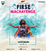Firse Machayenge -Emiway (Remix) DJ UD x Jowin