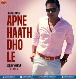 Apne Haath Dho Le (Remix) - DJ Amit B