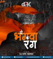 Ye Bhagwa Rang (Remix) DJ DPK