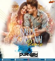 Kalla Sohna Nahi (Remix) - DJ Purvish