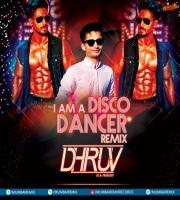 I Am A Disco Dancer (Remix) DJ Dhruv