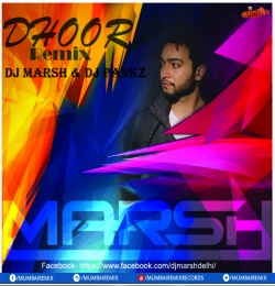 DHOOR (Remix) DJ MARSH x P4NKZ