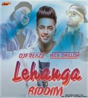 Lehanga Riddim (Remix) DJ Freazz Ft. DJ Nick Dhillon