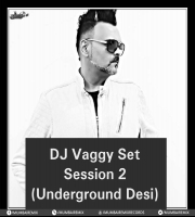 DJ Vaggy Set. Session - 2 Underground Desi
