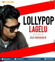 Lollypop Lagelu Remix Dvj Rayance
