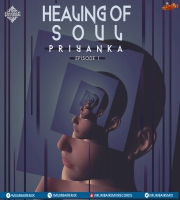 Healing Of Soul (EP 1) Priyanka