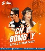 Chal Bombay (Remix) DJ SK x DJ Mink