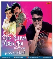 Roop Suhana Lagta Hai (Remix) Prem Mittal