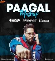Paagal (Mashup) DJ Nitish Gulyani X RI8 Music X Unfollowed Ones