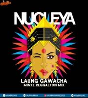 Laung Gawacha (Reggaeton Mix) Dj Mintz