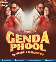 Genda Phool (Remix) DJ Anshul X DJ Harsh JBP