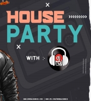 House Party With DJ RAJ MUMBAI