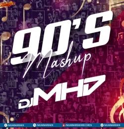 Bollywood Old Hit 90's Mashup DJ MHD