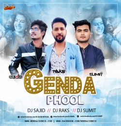 Genda Phool (Remix) Dj Sajid x Dj Raks x Dj Sumit
