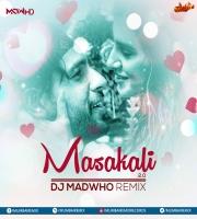 Masakkali 2.0 (Remix) DJ MADWHO