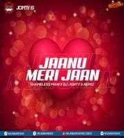 Jaanu Meri Jaan (Remix) Shameless Mani x DJ Jonty S
