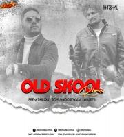 OLD SKOOL (REMIX) DJ HARSHAL