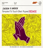 Zaeden - Tempted To Touch (feat. Rupee) Ansick Remix