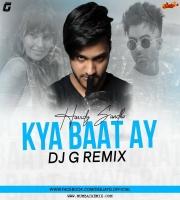 Hardy Sandhu - Kya Baat Ay (Remix) DJ G