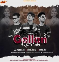 Gallan Kardi (Remix) DJ Ashif.h x Dj Sajid x Dj Saif