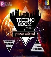 TECHNO BOOM VOL - 2 (Mixtape) By Prem Mittal