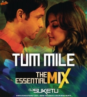 Tum Mile - Title Track (Remix) - DJ Suketu