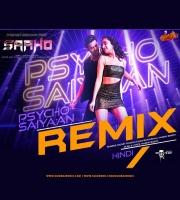 Saaho - Psycho Saiyaan - REMIX- Dj Groovedev