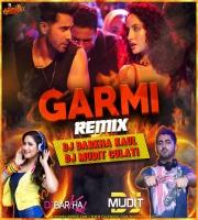 Garmi Mashup - DJ BARKHA KAUL x DJ MUDIT GULATI