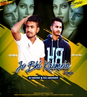Jo Bhi Kasmein (Remix) - Dj Arvind x Dvj Abhishek