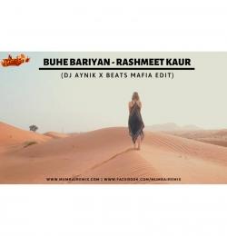 Buhe Bariyan -Rashmeet Kaur Dj AYnik x BeatMafia Edit