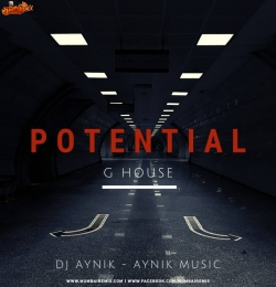 POTENTIAL - DJ AYNIK x AYNIK MUSIC