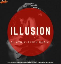 iLLUSION - DJ AYNIK x AYNIK MUSIC