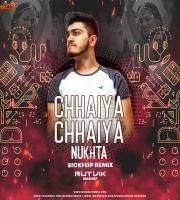 Chhaaiya Chhaiya Vs. Nukhta (SIckflip Remix) - Rutvik Mashup