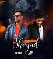 Love Aaj Kal - Shayad (Remix) DJ SKET x DJ Snasty