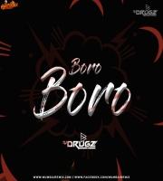 Boro Boro Bure Bure Remix - DJ Drugz