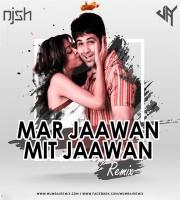 Mar Jaawan Mit Jaawan  (Remix) - DJ JAY x DJ NISH