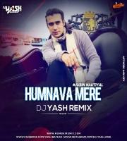 Humnava Mere - Dj Yash Remix
