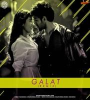 Haan Main Galat (Remix) DJ MITRA