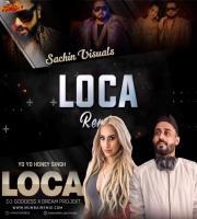 Loca (Remix) Dj Goddess x DreamProjekt