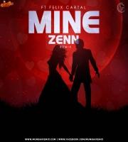 Mine Ft Felix Cartal Zenn Remix