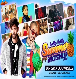 Hollybolly Summer Pop Mashup 2K20 Dip SR X DJ Avi SLG