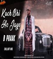 Kuch Bhi Ho Jaye (Chillout Mix) Dj Alvee