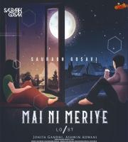 Lost Stories - Mai Ni Meriye feat. Jonita Gandhi  Ashwin Adwani - Saurabh Gosavi Remix-