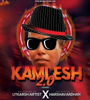 Kamlesh 2.0 (Mogambo) Utkarsh Artist x Dj Harshavardhan Mix