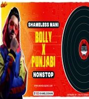 Shameless Mani - Bolly x Punjabi Nonstop
