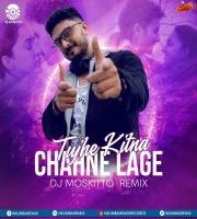 Tujhe Kitna Chahne Lage (Remix) - DJ Moskitto