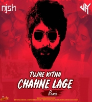 Tujhe Kitna Chahein Aur (Remix) DJ JAY x DJ NISH